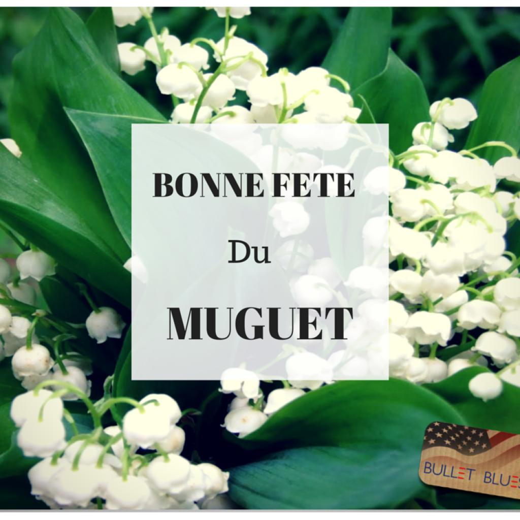 Happy May Day From Bullet Blues Bonne Fete Du Muguet