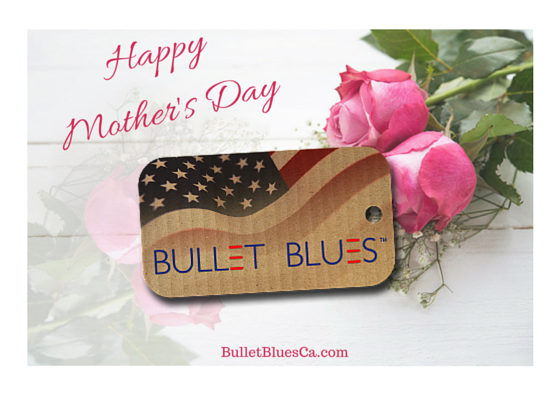 Happy Mothers Day 2021 - Bullet Blues