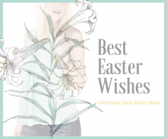 Happy Easter From Team Bullet Blues!